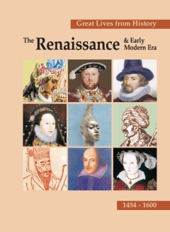 Great Lives from History: Renaissance & Early Mode