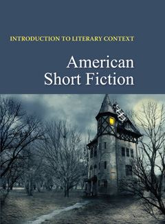 Introduction to Literary Context: American Short F