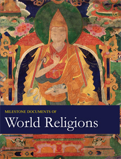 Milestone Documents of World Religions, Second Edi