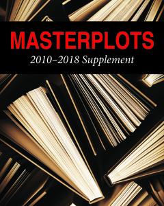Masterplots: 2010-2018 Supplement