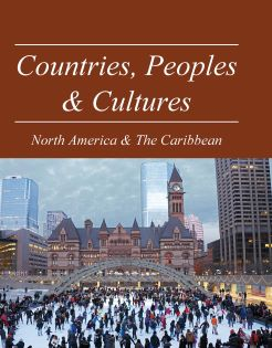 Countries, Peoples & Cultures: North America & The