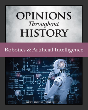 Opinions Throughout History - Robotics & Artificial Intelligence
