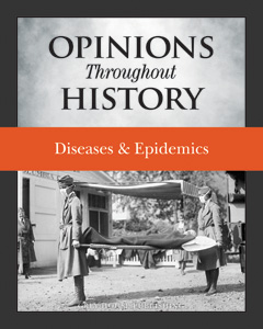 Opinions Throughout History: Diseases & Epidemics