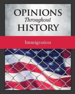 Opinions Throughout History – Immigration