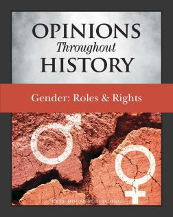 Opinions Throughout History – Gender: Roles & Righ