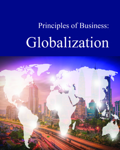 Principles of Business: Globalization