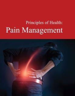 Principles of Health: Pain Management