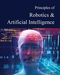 Principles of Robotics & Artificial Intelligence