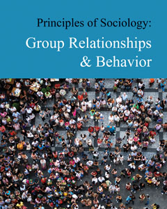 Principles of Sociology: Group Relationships & Beh