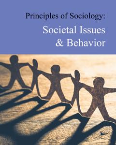 Principles of Sociology: Societal Issues & Behavio