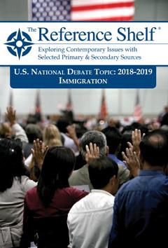 The Reference Shelf: U.S. Natl Debate Topic 2018-2