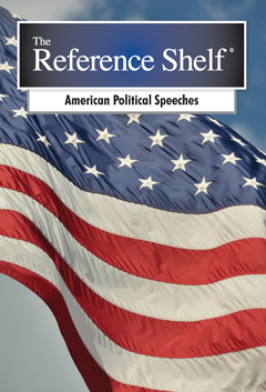 The Reference Shelf: American Political Speeches