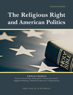Religious Right and American Politics, Fourth Edit