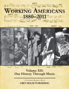 Working Americans Vol. 12: Our History Through Mus