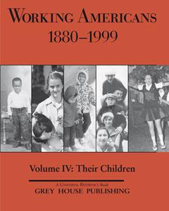 Working Americans Vol. 4: Their Children