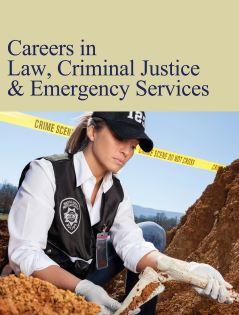 Careers in Law, Criminal Justice & Emergency Servi