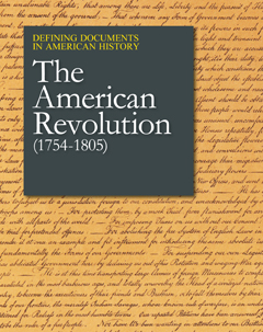 Defining Documents in American History: The American Revolution (1754-