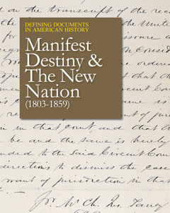 Defining Documents in American History: Manifest D