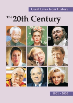Great Lives from History: The Twentieth Century