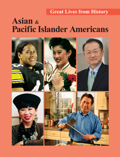 Great Lives from History: Asian and Pacific Island