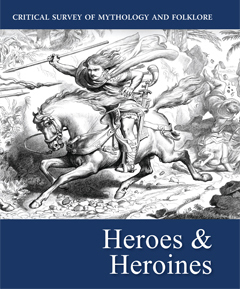 Critical survey of mythology and folklore. Heroes and heroines