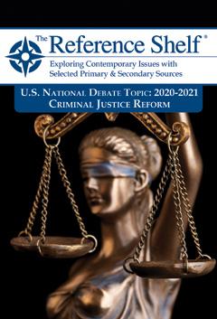 The Reference Shelf: U.S. Natl Debate Topic: 2020-